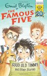 Good Old Timmy And Other Stories World Book Day 2017 Famous Five