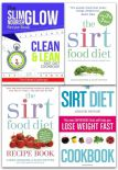 Sirtfood Diet Collection 4 Books Set The Sirt Food Diet The Sirtfood Diet Recipe Book The Sirt Diet Cookbook Clean  Lean Fast Diet Cookbook