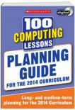 100 Computing Lessons Planning Guide 2014 Curriculum Cdrom Study Book Year 16